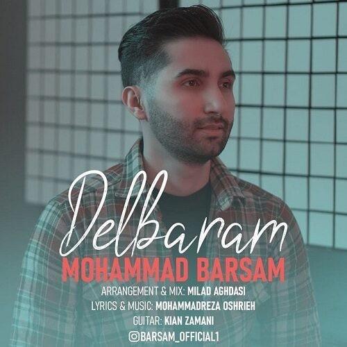 دانلود آهنگ محمد برسام به نام دلبرم
