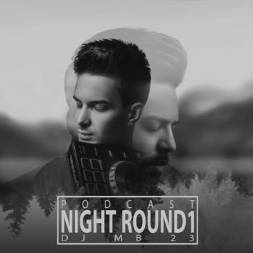 دانلود ریمیکس Dj Mb 23 به نام Night Round1