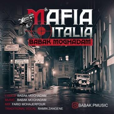 دانلود آهنگ بابک مقدم به نام مافیا ایتالیا