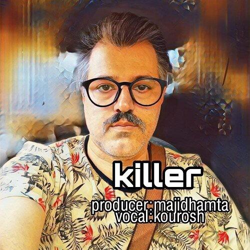 دانلود آهنگ کوروش به نام قاتل