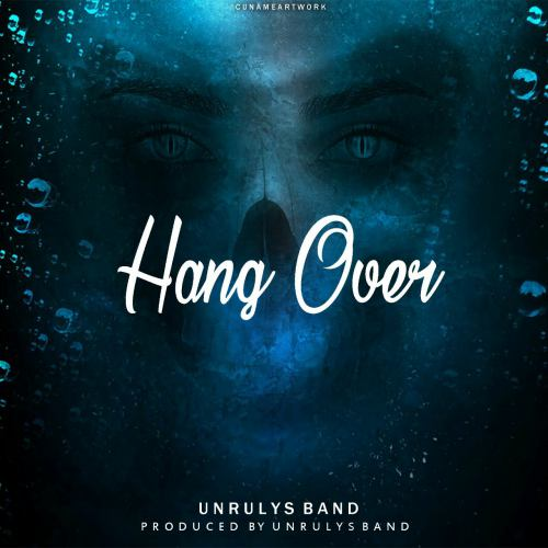 دانلود آهنگ Unrulys Band به نام Hang Over