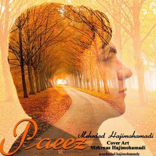 دانلود آهنگ مهرداد حاجی محمدی بنام پاییز