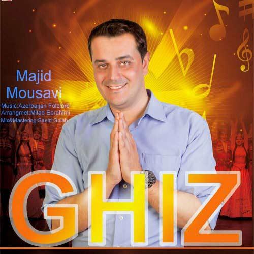 دانلود آهنگ مجید موسوی بنام Ghiz