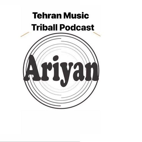 دانلود آهنگ پادکست    Dj Ariyan به نام Tribal Podcast