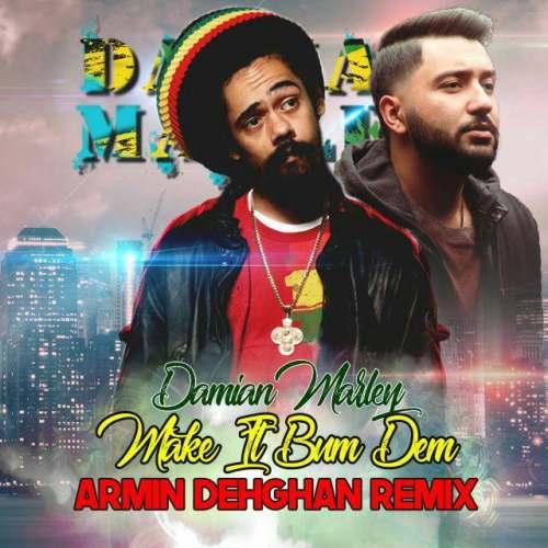 دانلود آهنگ آرمین دهقان به نام Make It Bun Dem (Ft Damian Marley)