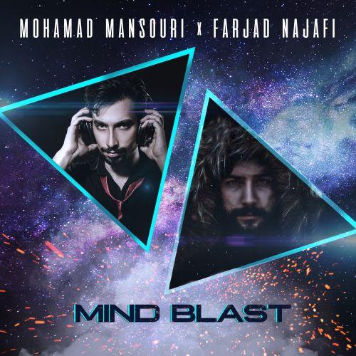 دانلود آهنگ فرجاد نجفی و محمد منصوری به نام Mind Blast