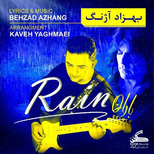 دانلود آهنگ بهزاد آژنگ به نام باران
