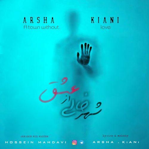 Arsha Kiani&nbsp Shahre Khali Az Eshgh