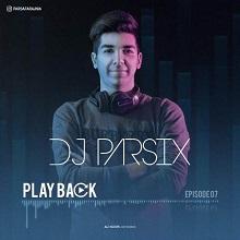 دانلود پادکست Dj Parsix به نام Playback Ep 07