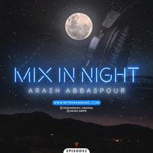 دانلود ریمیکس آرش عباسپور به نام Mix IN Night
