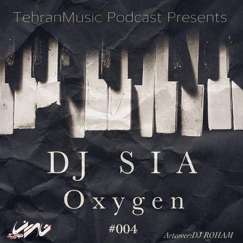 دانلود آهنگ قسمت چهارم   DJ S I A بنام OXYGEN