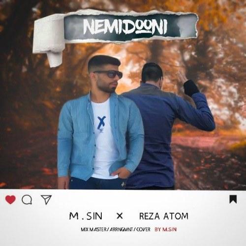 Reza Atom Ftamp; M Sin&nbspNemidoni