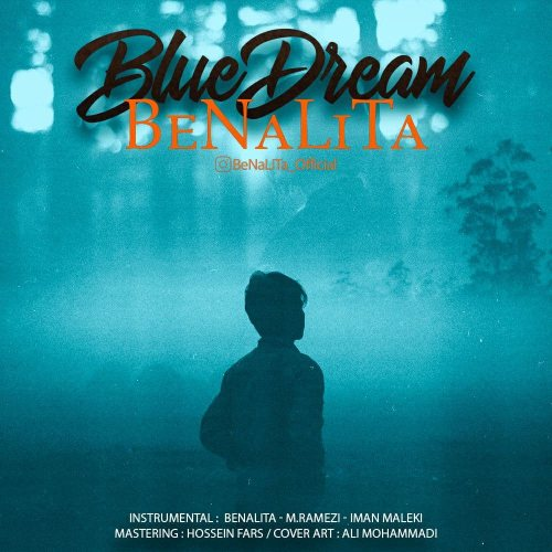 دانلود آهنگ بیکلام بنالیتا به نام رویای آبی