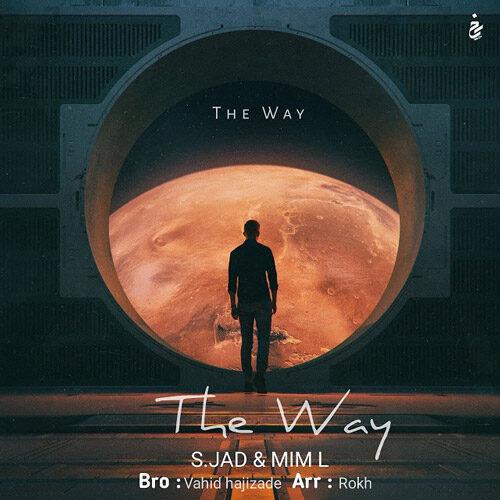اس.جاد و میم اِل - The Way