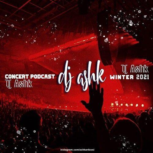 دی جی اشک - پادکست کنسرت