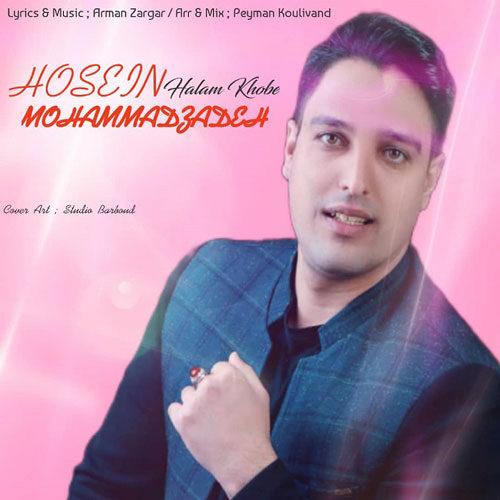 حسین محمدزاده - حالم خوبه